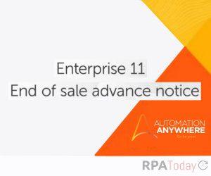 Automation Anywhere to Sunset Enterprise 11 Platform