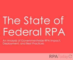 Report: RPA Saved 23 U.S. Gov't Agencies 850,000 Hours in FY 2020