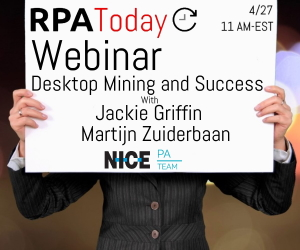 Webinar: How Desktop Process Mining Impacts the Success of RPA in Your Organization
