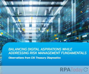 Enterprises Want Automation for Treasury But May Need to Address More Fundamental Issues, Says Report